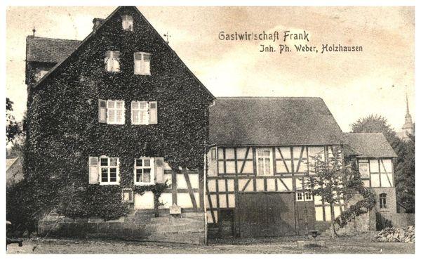 Die Gastwirtschaft Frank in [Bad Laasphe-]Holzhausen auf einer Postkarte datiert 25. März 1919 (Stadtarchiv Siegen). [Anm.: s. Kommentar]